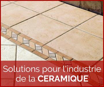 Solutions pour l'industrie de la ceramique